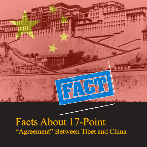 """Facts About 17-Point """"Agreement"""" Between Tibet and China"""