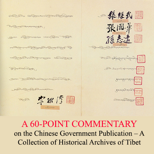 A 60-POINT COMMENTARY on the Chinese Government Publication – A Collection of Historical Archives of Tibet