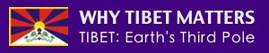 Why Tibet Matters